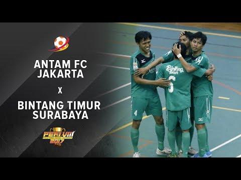 Antam FC Jakarta (3) VS (4) Bintang Timur Surabaya - PEFI 2017