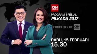Video CNN Indonesia - Program Spesial PILKADA 2017 download MP3, 3GP, MP4, WEBM, AVI, FLV Oktober 2017