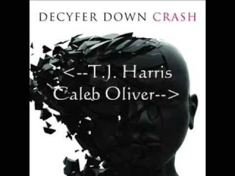 Decyfer Down  Crash HarrisOr Vocals