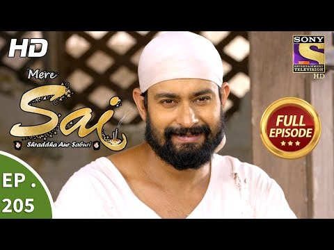 Mere Sai - Ep 205 - Full Episode - 6th July, 2018