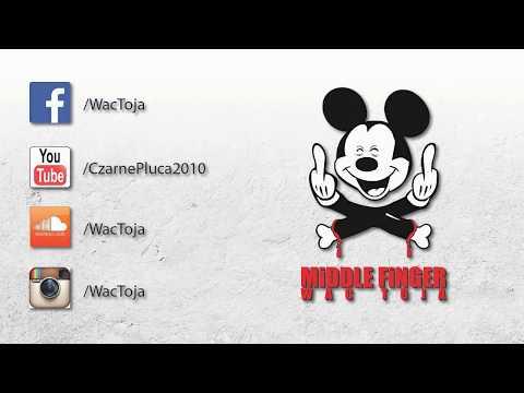 WAC TOJA - MiDDLE FiNGER 2015 FULL ALBUM