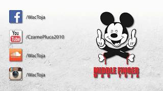 WAC TOJA - MiDDLE FiNGER 2015 FULL ALBUM