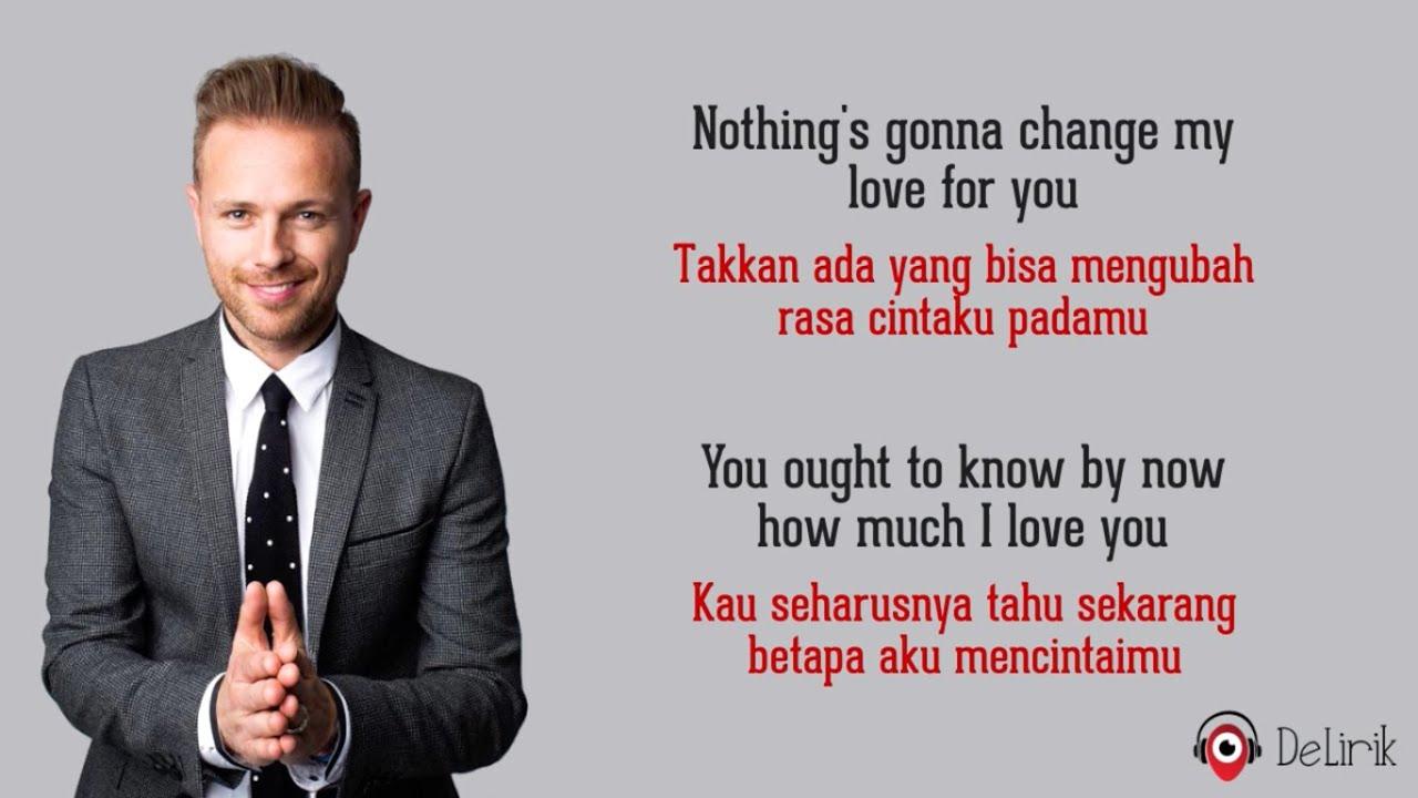 Download Nothing's Gonna Change My Love For You - Westlife (Lyrics video dan terjemahan)