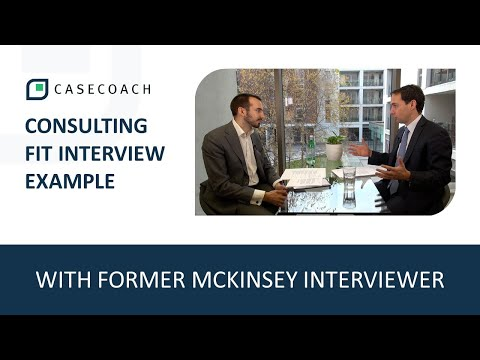 FIT INTERVIEW EXAMPLE WITH FORMER MCKINSEY INTERVIEWER