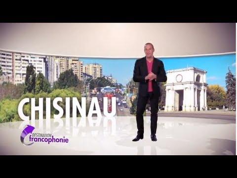 Destination Francophonie #19 - Chisinau