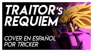 URAGIRIMONO NO REQUIEM (TRAITOR'S REQUIEM) - JJBA: Golden Wind OP2 (Cover Full Español by Tricker)