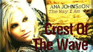 Video Crest of the wave Ana Johnsson
