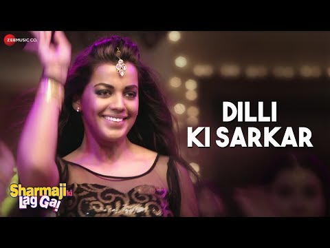 Dilli Ki Sarkar Video Song - Sharmaji Ki Lag Gai