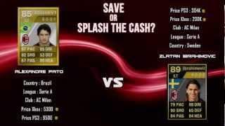 FIFA 12 UT | Save Or Splash The Cash Ep6 | IF IBRAHIMOVIC VS PATO!(Make sure to follow me - https://twitter.com/#!/Gonth93 100 likes? :), 2012-07-27T15:36:08.000Z)