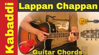 Lappan Chappan - Kabaddi Kabaddi guitar chords lesson | tutorial