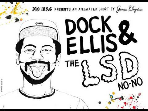No Mas Presents: Dock Ellis & The LSD No-No by James Blagden