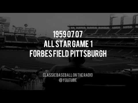 1959 07 07 All Star Game 1 Forbes Field Pittsburgh Radio (Jack Brickhouse and Bob Prince)