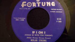 Nolan Strong and The Diablos - If I Oh I - Uptempo Doo Wop / Early Northern Soul - Detroit