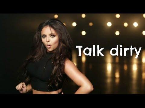 Talk dirty - Jesy Nelson