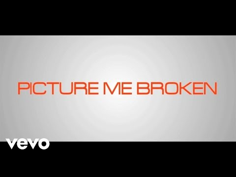 Picture Me Broken - Torture (Lyric Video)