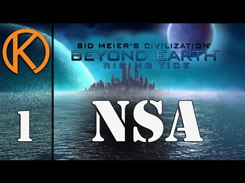 Civilization: Beyond Earth - Rising Tide - NSA [1] - To The Oceans