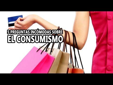 5 Preguntas Incómodas sobre el consumismo