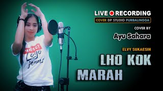 LHO KOK MARAH - Ayu Sahara [COVER] Lagu Dangdut Klasik Lawas Musik Terbaru