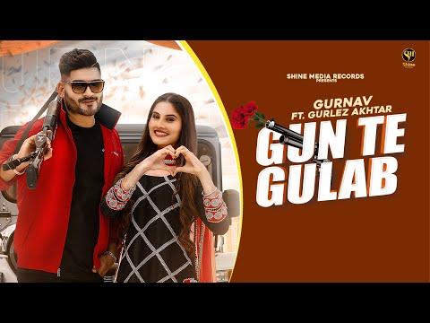 Gun Te Gulab (Full Video) Gurnav ft. Gurlez Akhtar | Prabh Grewal | Latest Punjabi Songs 2020 |