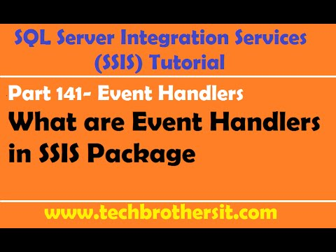 SSIS Tutorial Part 141 - What are Event Handlers in SSIS Package