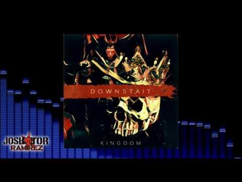 Kingdom by Downstait - DL