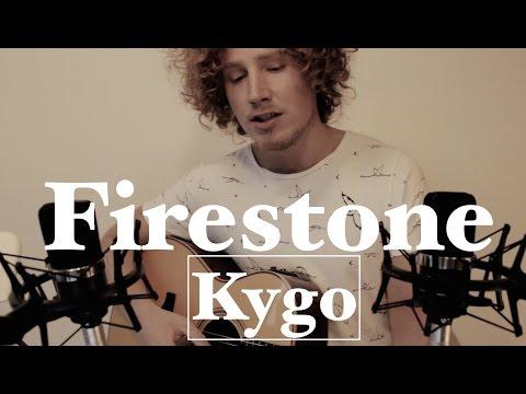 Firestone - Kygo (acoustic cover)