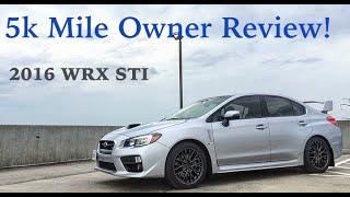 5k Mile Owner Review: 2016 Subaru WRX STI