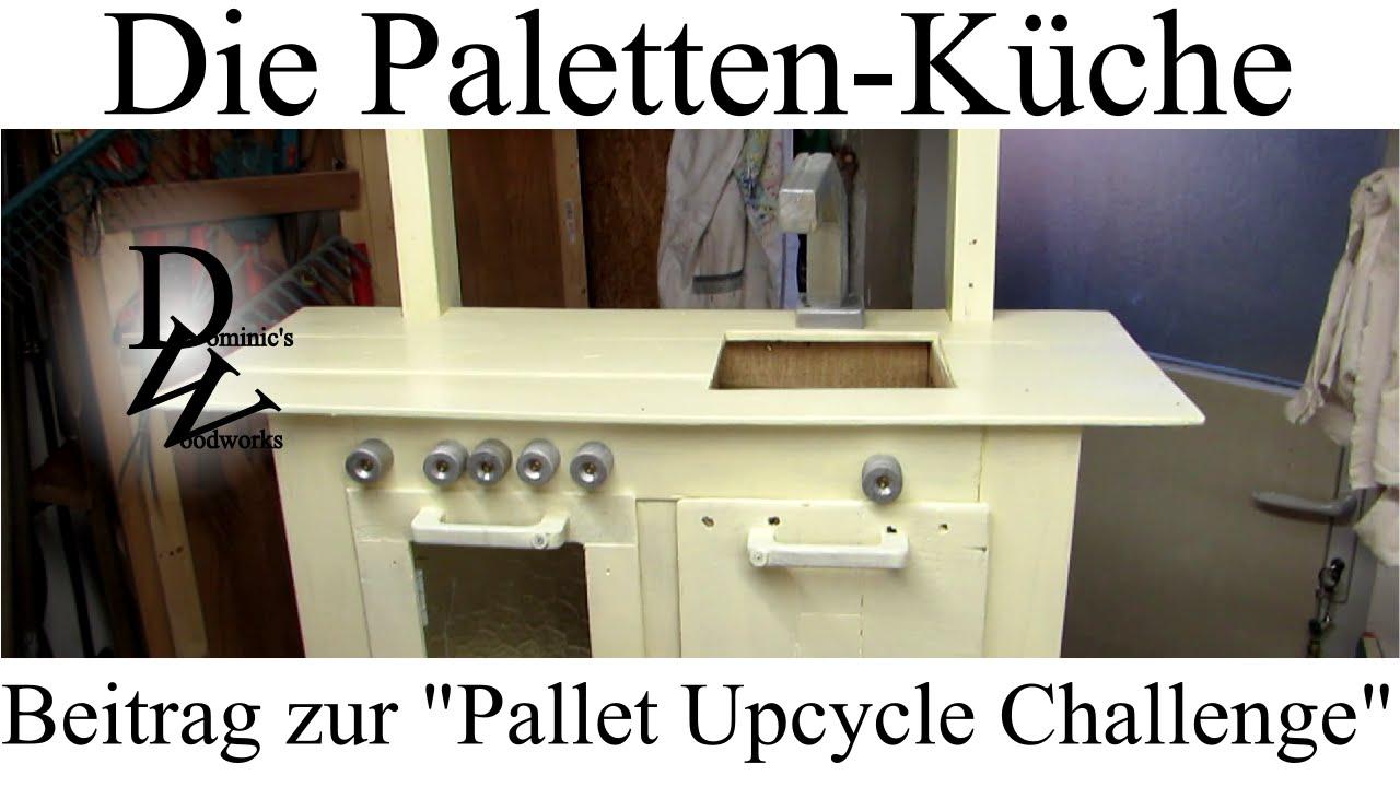 Outdoor Küche Holz Bauen : Die paletten küche beitrag zur pallet upcycle challenge youtube