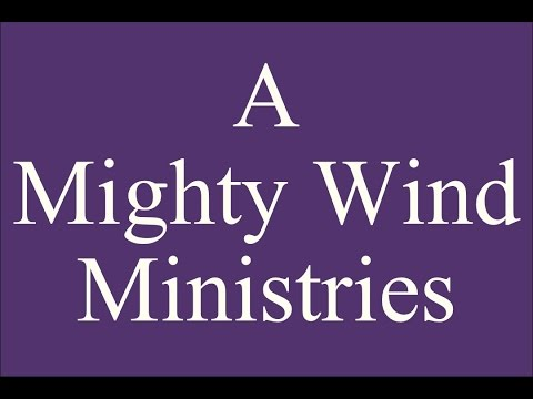 A Mighty Wind Ministry