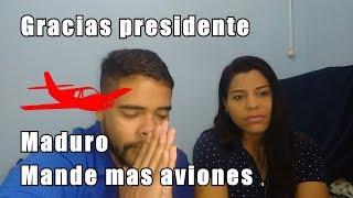 Me devuelvo a Venezuela - Gracias Maduro por los aviones