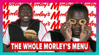 I Ate Everything At Morley's