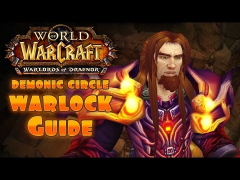 WOW - Warlock PvP Demonic Circle 6.2 GUIDE! Have a good placement #6
