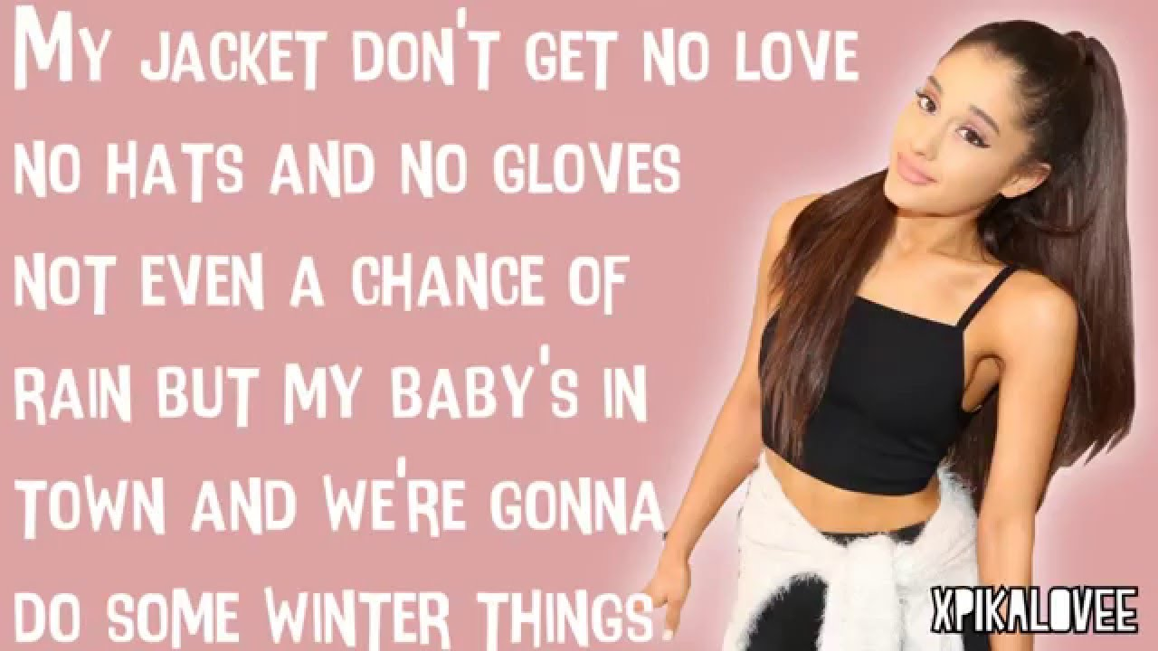 popular song lyrics ariana grande