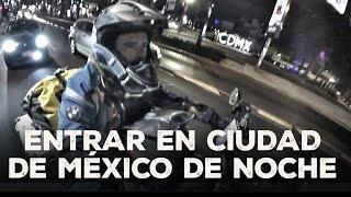 Entro en CIUDAD DE MÉXICO de noche / Hablando de mis (nuestras) cosas