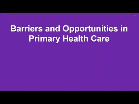 Primary Health Care: Barriers and Opportunities