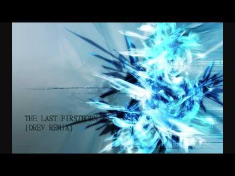 The Last Firstborn [Drev Remix] - Celldweller