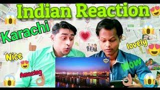 Indian Reaction On Karachi City,Pakistan|Must Visited Place In Karachi|
