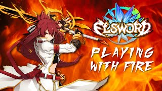 [Elsword] Playing with Fire #Elswordcontest