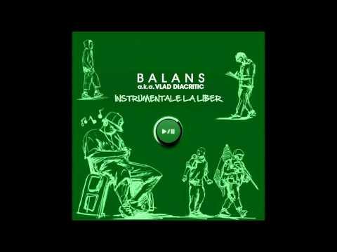 14. Balans a.k.a. Vlad Diacritic - Adâncime (Instrumentale la Liber 2013)