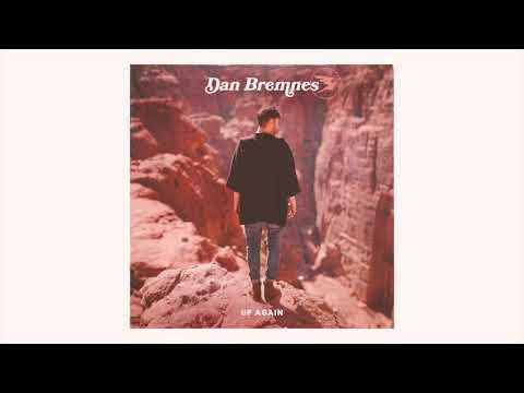 Dan Bremnes - Up Again (Official Audio)