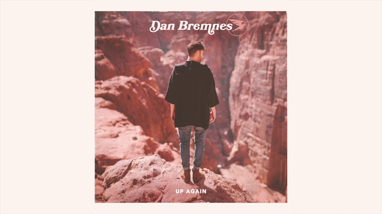 dan-bremnes-up-again-official-audio-dan-bremnes