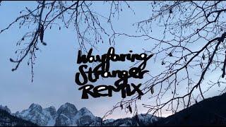 Wayfaring Stranger Remix