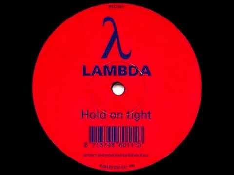 Lambda - Hold On Tight (Original Mix) [RED 1996]
