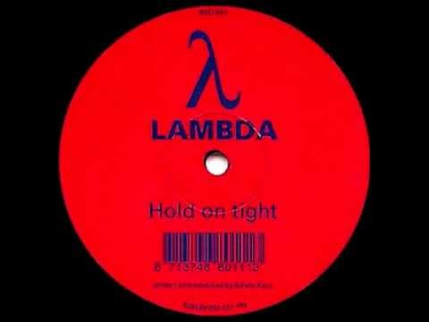 Lambda - Hold On Tight (Original Mix) [RED 1996]