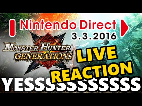 LIVE Reaction to Monster Hunter Generation's HYPE Reveal! - Nintendo Direct 3.3.2016