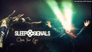 Sleep Signals -  Still Sleeping