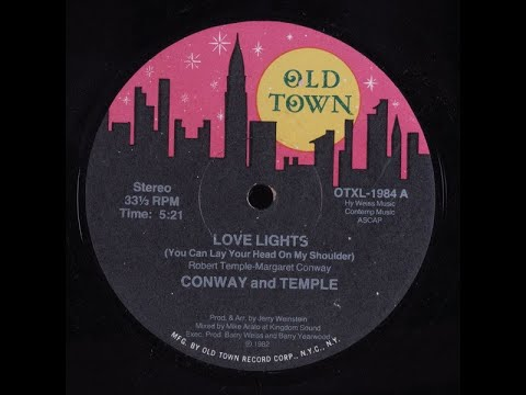 Conway And Temple - Love Lights (You Can Lay Your Head On My Shoulder)
