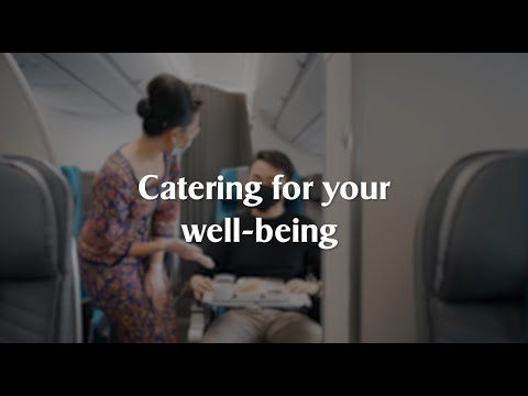 Catering to your well-being | Singapore Airlines