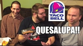 Video TACO BELL QUESALUPA REACTIONS! download MP3, 3GP, MP4, WEBM, AVI, FLV Januari 2018