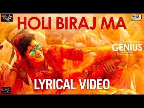 Holi Biraj Ma Lyrical - Genius | Utkarsh & Ishita | Himesh Reshammiya | Jubin Nautiyal | Manoj